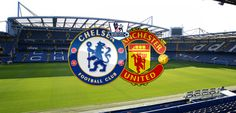 Chelsea v Manchester United Preview – Blues to edge Utd at 33/1