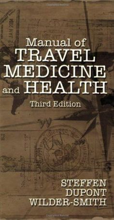 Manual of Travel Medicine and Health, 3/E