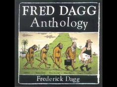 """Fred Dagg """"The Fred Dagg Medley""""... a lyrical stream of consciousness from John Clarke"""