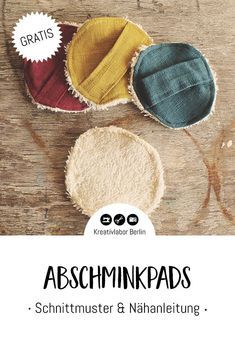 Nähanleitung: Wiederverwendbare Abschminkpads selber nähen - Kreativlabor Berlin Best Makeup Remover, Makeup Remover Pads, Christmas Gift Wrapping, Tampons, Free Sewing, Diy Clothes, Fabric Crafts, Best Makeup Products, Diy And Crafts