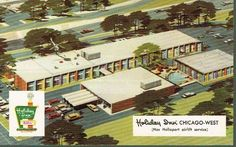 vintage holiday inn | Vintage Postcard - Holiday Inn - Chicago West with Helioport Airlift ...
