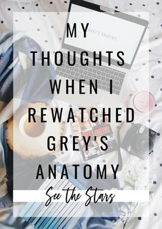 A tv show blog post written by Sarah Lauren for See The Stars, after spending my time in lockdown watching all 16 seasons of Grey's Anatomy, so I thought I'd share some of my thoughts when re-watching the show... Watch Greys Anatomy, Grey's Anatomy, Seasons, Thoughts, Writing, Stars, Film, Tv, Blog