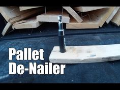 Pallet Wood De-Nailer - YouTube