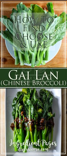 Gai Lan - Everything you need to know to find, choose, and cook with it