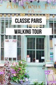 The ultimate Paris walking tour. This classic Paris walking tour will take you through some of the most popular historic areas of Paris including the Latin Quarter, Île de la Cité and Le Marais. #France #Paris #Travel #Walkingtour