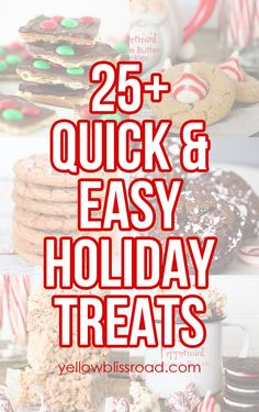 25 Quick and Easy Holiday Treats - Perfect for Gift Giving!