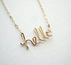 hello 14k gold fill Necklace. Aziza Jewelry by AzizaJewelry / muff & qu bracelets inspiration