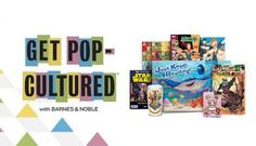 Join us in Stores July 6th – August 7th It's time for Get Pop-Cultured, Barnes & Noble's annual celebration of fanboys, fangirls, and pop-culture. From Finding Dory to Star Wars™, DC™ to Marvel®, Pokémon™ to Comic Convention Collectibles, and Manga to the return of Harry Potter, your local B&N store has you covered. Come in to experience an entire month of family-friendly activities, games, giveaways (while supplies last), trivia, special promotions, cosplay, and more! Check with your local…