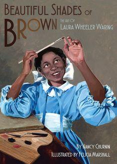 PDF Free Beautiful Shades of Brown: The Art of Laura Wheeler Waring Author Nancy Churnin and Felicia Marshall Ernie Barnes, James Weldon Johnson, America Sings, Children's Book Week, Mighty Girl, Brown Art, National Portrait Gallery, Black Artists, Black History Month
