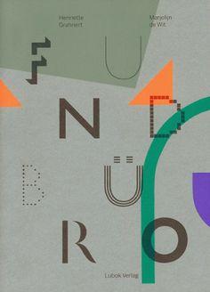 Fundbüro by Marjolijn de Wit and Henriette Grahnert, Lubok Verlag, Leipzig, 2013