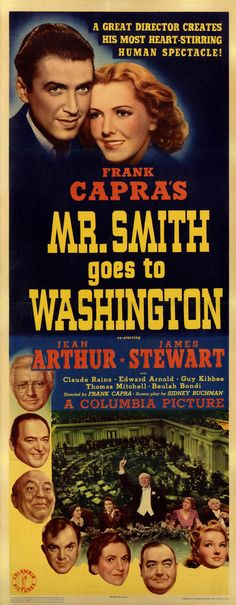 Mr. Smith Goes to Washington is a 1939 American political comedy-drama film, starring James Stewart and Jean Arthur, about one man's effect on American politics. It was directed by Frank Capra and written by Sidney Buchman, based on Lewis R. Foster's unpublished story. Mr. Smith Goes to Washington was controversial when it was released, but also successful at the box office, and made Stewart a major movie star.  This is a brilliantly done movie!