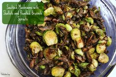 Sautéed Mushrooms and Shallots with Brussels Sprouts #MeatlessMonday