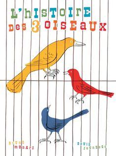 L'Histoire des trois oiseaux, Bruno Munari, Jeunesse - Seuil | Editions Seuil