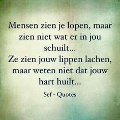 Smart Quotes, Strong Quotes, True Quotes, Sef Quotes, Dream Word, Dutch Quotes, True Words, Texts, Inspirational Quotes