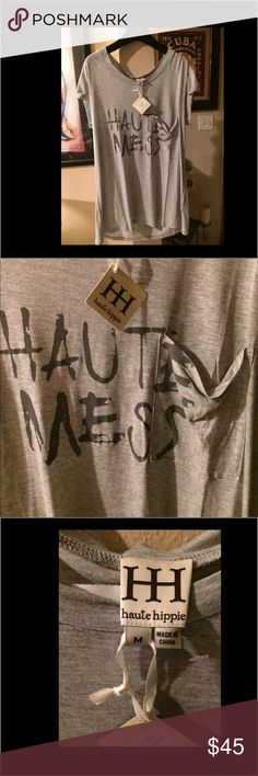 """Haute Hippie high end fashion tee HH heather gray with front print Haute Mess"""". Seen on celebrities and fashion magazines. NWT. Haute Hippie Tops Tees - Short Sleeve"""