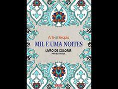 MIL E UMA NOITES - O LIVRO DE COLORIR - ARTE TERAPIA
