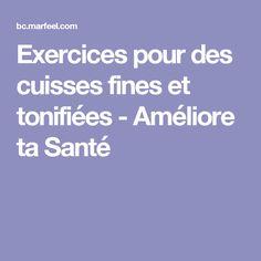 Exercices pour des cuisses fines et tonifiées - Améliore ta Santé