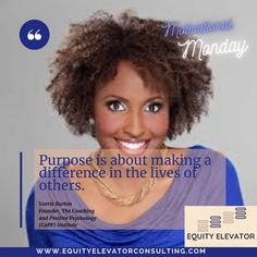 How will your purpose make a difference in the lives of your diverse community and school? @ ValerieBurton #EquityElevator #EEMotivationalMonday #Equity #Education Home Equity, Positive Psychology, Elevator, Monday Motivation, Purpose, Community, Education, School, Quotes