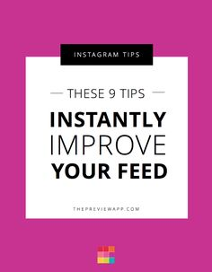 These are 9 simple Instagram feed tips that will instantly improve the look of your Instagram feed. I show you feed ideas and the app to use.