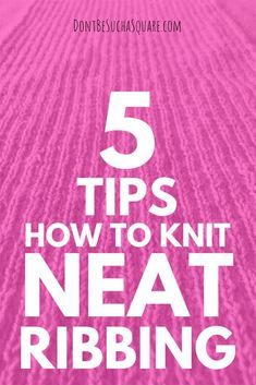 Many knitters struggle with untidy ribbings in their otherwise perfect projects. This post gives you 5 ways to deal with this issue. Crochet Stitches Patterns, Crochet Patterns For Beginners, Knitting For Beginners, Stitch Patterns, Knitting Patterns, Rib Stitch Knitting, Knitting Stitches, Purl Stitch, Knitting Videos