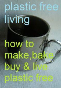 Buy, make & live plastic-free | plastic is rubbish