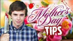 Mother's Day Tips From Norman Bates
