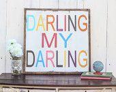 Darling My Darling sign for nursery, girls nursery decor, baby, home decor