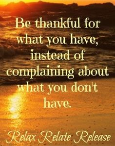 Be thankful quote via www.Facebook.com/RelaxRelateRelease