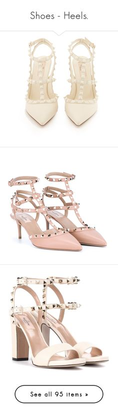"""""""Shoes - Heels."""" by bedsong ❤ liked on Polyvore featuring shoes, pumps, white pointy toe pumps, white strap pumps, strappy stilettos, high heel stilettos, valentino pumps, heels, valentino and sapatos"""