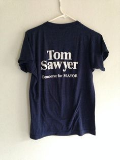 Vintage T-Shirt 1970s Tom Sawyer for Mayor by bodypartsandcrafts