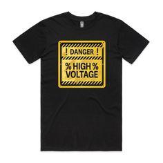 DANGER HIGH VOLTAGE - Black - Single-Sided Printing - Guys Staple Tee (Same Day)