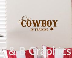 Cowboy Vinyl Wall Decal- Cowboy in training Vinyl Wall Decal Bathroom Boys Bedroom Decor