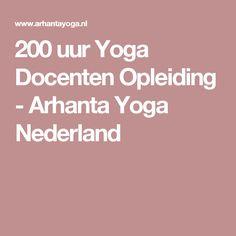 200 uur Yoga Docenten Opleiding - Arhanta Yoga Nederland