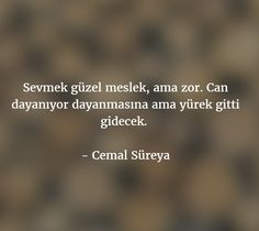 Cemal Süreya Magic Words, New Thought, Poetry Books, English Quotes, Wallpaper Quotes, Book Quotes, Beautiful Words, Cool Words, Sentences