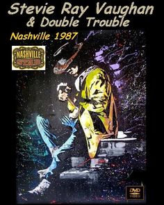 That was yesterday: Stevie Ray Vaughan Live in Nashville 1987