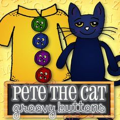 Instant Download - A fun and cute way to teach kids Pete the Cat and His Four Groovy Buttons story! Make it into file folder games, puppets, posters, flannel board characters, etc. Purchase includes 6 different graphics: 1) Pete the Cat 2) Coat 3) Red Button 4) Purple Button 5) Blue Button 6) Green Button