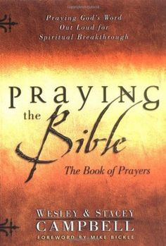 Praying the Bible: The Book of Prayers:Amazon:Books