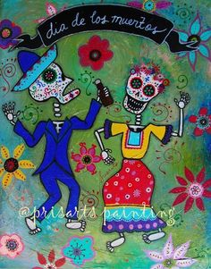 Mexican Day of the Dead BAILAR Dance Original Painting Folk Art Flower PRISARTS #Abstract FRIDA KAHLO AND DIEGO RIVERA