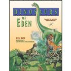 more information about Dinosaurs of Eden: A Biblical Journey Through Time