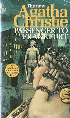 Passenger to Frankfurt by Agatha Christie. US cover. Cover art: Tom Adams.