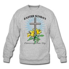 This Easter Sunday Crewneck Sweatshirt For Men is On Sale every day of the year at PersonalizedSouvenirs.com.