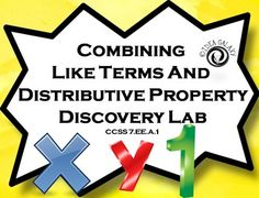 Combining like terms and distributive propert discovery lab is an activity that will help your students understand combining like terms and distributive property in a hands-on way.