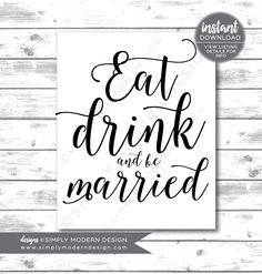 eat drink and be married sign, wedding sign, bar sign, wedding decor, eat drink be merry, instant download, printable by SimplyModernDesignx on Etsy