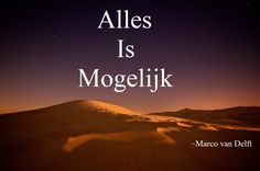 Alles Is Mogelijk ~Marco van Delft