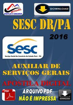 Apostila Digital Concurso SESC DR PA Auxiliar de Servicos Gerais 2016