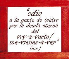 Frases raptadas en los teatros en 2014 V - La deuda eterna, por nico guau en El gallinero