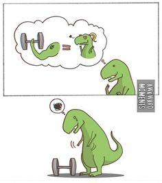 Because t-rex can't pump iron