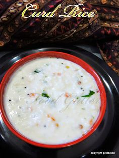 #Curd rice or #Yogurt rice - Part of #South #Indian #cuisine, is a true comfort food.  Enjoy it with any pickle of your choice. #Yogurt #curd #ricerecipes #indianfood
