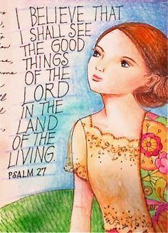 I believe...Psalm 27