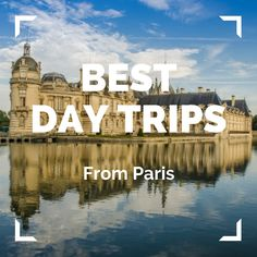 21 Best Day Trips from Paris - Normandy, Loire Valley, Champagne . Day Trip From Paris, Normandy, Good Day, Day Trips, Champagne, Poster, Good Morning, Hapy Day, Normandie